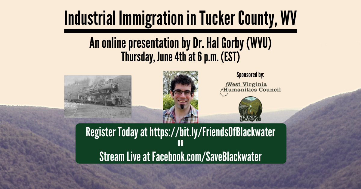 Industrial Immigration in Tucker County, WV - Online Webinar with Dr. Hal Gorby