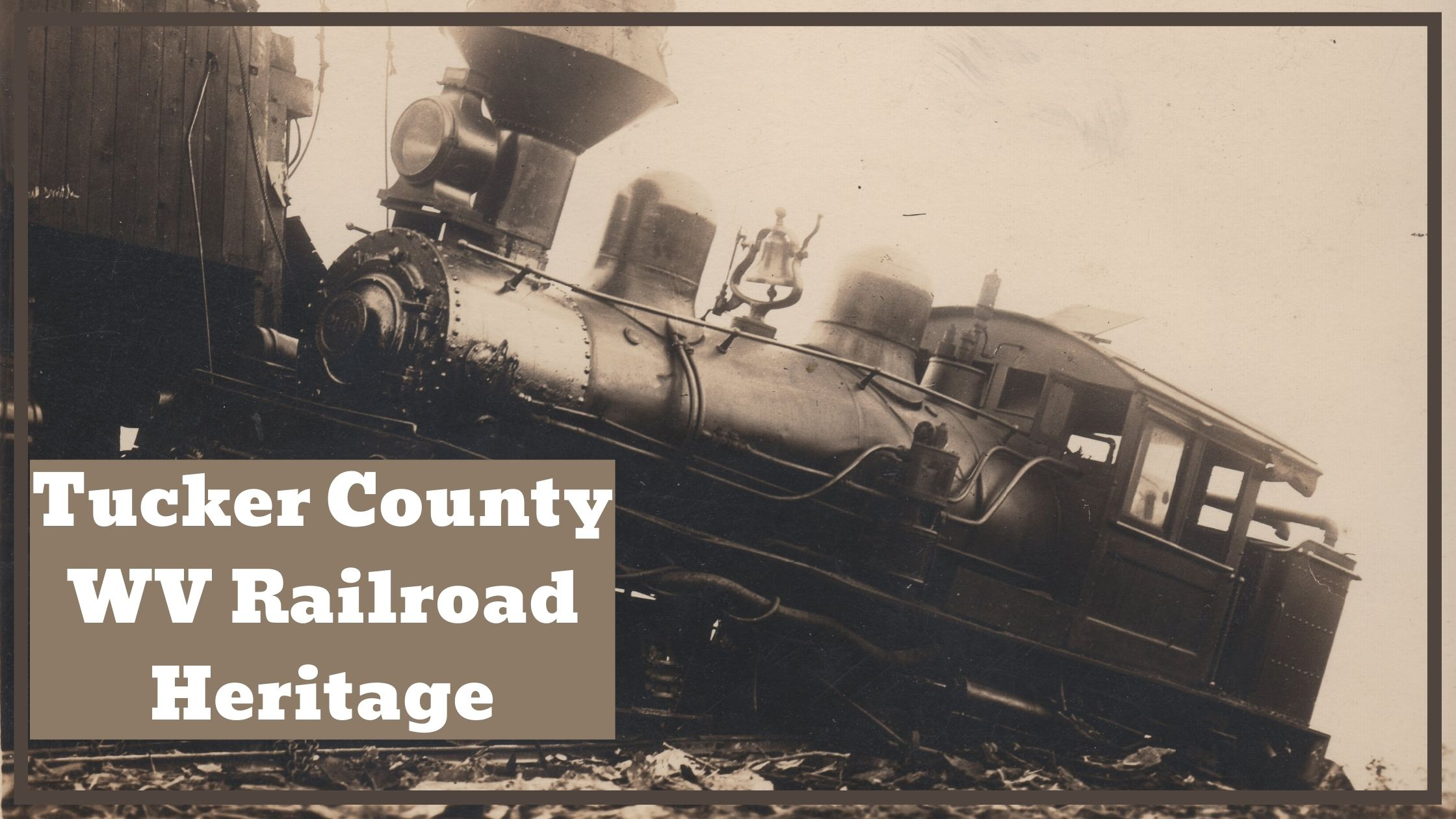 Tucker County WV Railroad Heritage